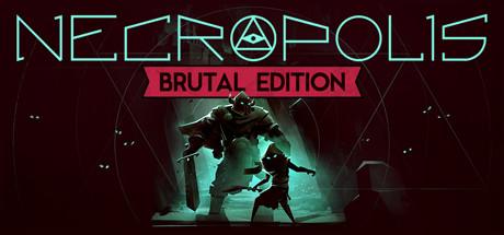 Necropolis: Brutal Edition Banner