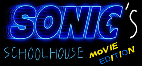 Sonics Schoolhouse Movie Edition Banner