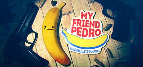 My Friend Pedro: Blood. Bullets. Bananas. Banner
