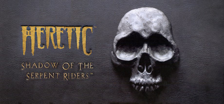 Heretic: Shadow of the Serpent Riders