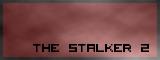 The Stalker 2 Banner