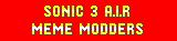 Sonic 3 A.I.R Meme Modders banner
